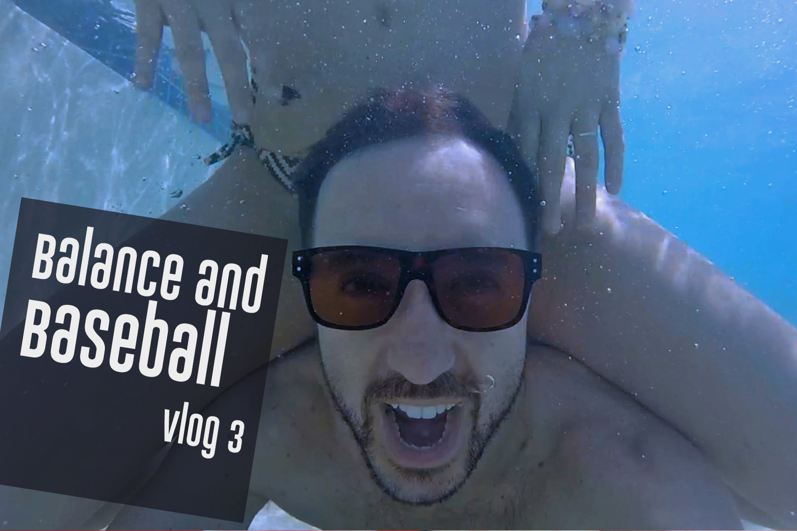 Balance and Baseball | VLOG 003